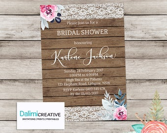 Bridal Shower Invitation - Floral Shower Invitation - Wood and Lace Invitation - Printable Invitation - Hens Party - Rustic Invitation!