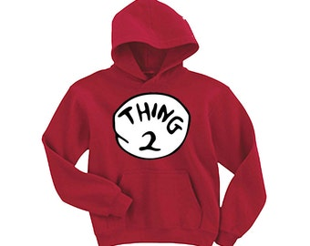 Thing 1 -Thing 2 up to any number hoodies Sweatshirt-t shirt and many more -  all sizes