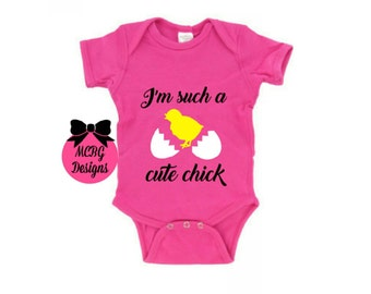I'm Such A Cute Chick Easter Onsie Or Shirt-Girls Easter Onsie-First Easter Onsie-Girls Easter Shirt-Baby Easter Clothes-Toddler Easter