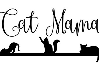 Cat Mama (Cat Lovers) SVG File!
