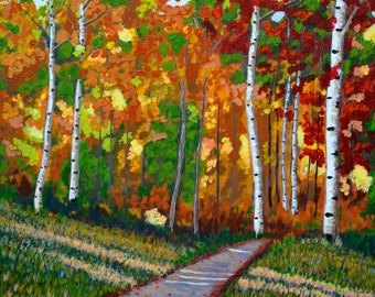 Fall Print, Autumn Painting, Trail Painting, Birch Tree, Aspens Tree,Print of my Original, Gift Idea,Housewarming, Mother's Day Gift,  11x14