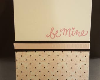 Be Mine- Valentine's Day Anniversary Engagement Love Card