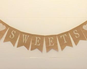 Sweets Burlap Banner, Wedding Decor, Bridal Shower Decor, Baby Shower Decor, Birthday Party Decor