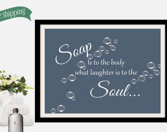 Bathroom wall picture, a fun picture for your bathroom, Soap is to the body what laughter is to the Soul