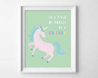 In A Field Of Horses, Be A Unicorn Mint Green and Pink Kid's Decor Printable, Cute Nursery Art, Playroom Sign, Toddler Girl's  Wall Print
