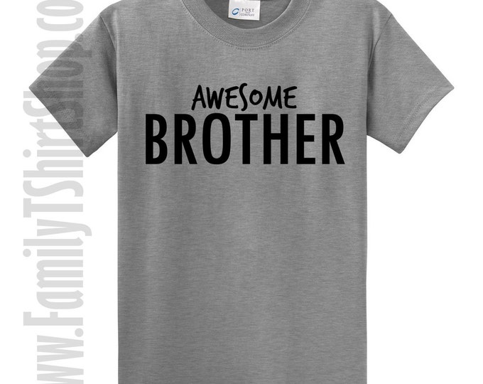 Awesome Brother T-shirt