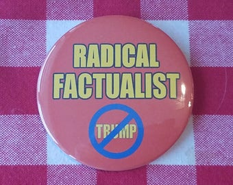 Radical Factualist Button