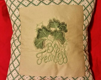 Be fearless embroidered pillow cover