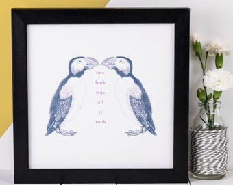 Puffin Print; 'one look was all it took'; Kissing Puffins; Love Gift; Engagement Gift; Wedding Anniversary Gift; Love Quote Print; AP006