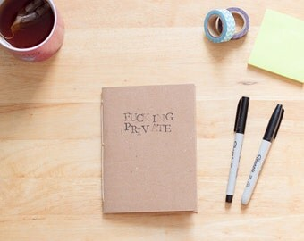 F@#!ing Private Notebook, Adult Humor Blank Book, handstamped funny journal