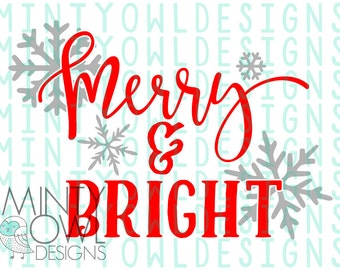 SVG Cut File - Merry & Bright - Snowflakes - Merry Christmas - Iron On - Cricut - Silhouette - Decal - Christmas Pajamas - Jammies