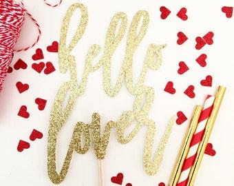 Valentine's Day Cake Topper | Hello Lover | Cake Topper