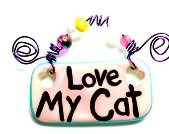 Love My Cat #553 pink ceramic sign/cat sign/cats/cat Rescue/pink/cat paws