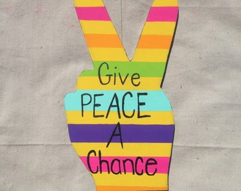 Hand Painted Wood Cut-out, Peace Hand, Wooden Shapes, Peace Sign, Hippie Wall Hanging, Hippy Decor, Give Peace a Chance John Lennon, Rainbow