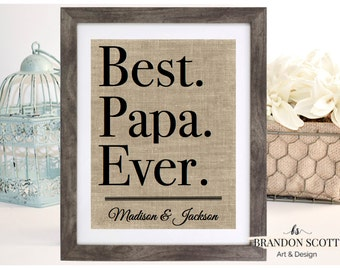 Best Papa Ever Fathers Day Gift, Gift from Children, Papa Gift, Gift for Fathers Day, Gift for Father, Burlap Fathers day Gift Gift for Papa