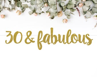 30 & FABULOUS (S7) - birthday banner / thirty / 30th party / photobooth / backdrop / decor / sign