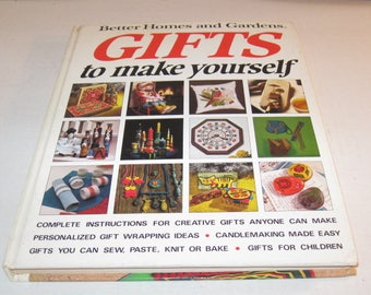 Better Homes And Gardens Gifts To Make Yourself Book 1972
