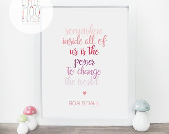 Roald Dahl Quote Print - Roald Dahl print - Nursery art - Motivational art - Home decor - Wall art print - Inspirational art - Room decor