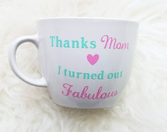 Thanks mom/mothers day mug/mothers day gift/birthday gift for mother/gift for mom/funny mom mug/coffee mug for mom/funny mothers day mug
