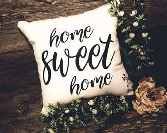 Home Sweet Home Pillow | Housewarming Gift | Home Sweet Home | Farmhouse Decor | Rustic Home Decor | Wedding Gift |