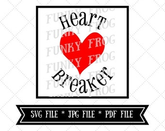 Heart Breaker design cut file, Silhouette File, Cricut cut file, SVG, JPG, PDF File, Instant Download