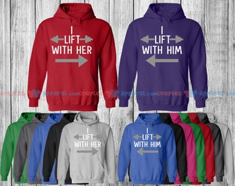 I Lift with Him & Her  - Matching Couple Shirts - His and Her T-Shirts - Love Tees