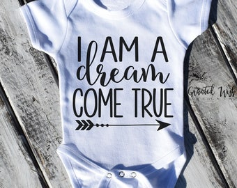 Dream Come True Ivf Onesie, ivf baby, ivf onesie baby shower gift , I am a dream come true,