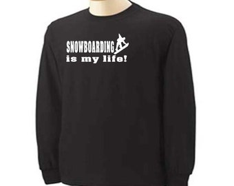 Snowboarding Is My Life Snowboarder Sport Adult Long Sleeve T-Shirt