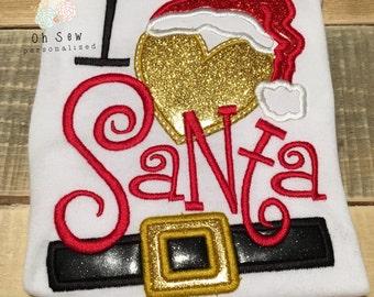 I love santa shirt - I Love Santa - I heart santa - Santa Shirt For Girls - Christmas Shirt For Girls - Christmas Shirt