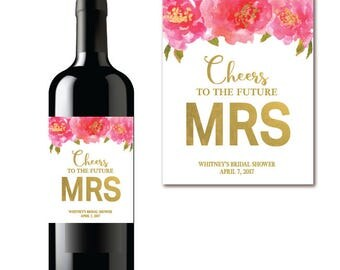 Floral Bridal Shower Wine Label - Pink & Gold Champagne Label - Cheers to the Future MRS - PRINTABLE Label