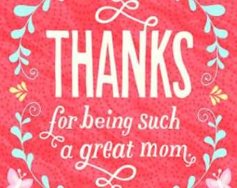 Happy Mother's Day Card, Greeting Card, Card for Mom, Mother's Day Gift, Mom Gift, Being a Great Mom