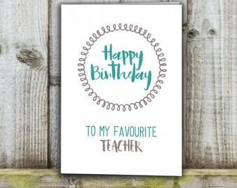 Teacher Birthday card, favourite teacher funny card