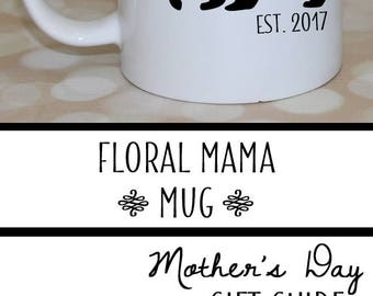 Mothers Day Mug - Mothers Day Gift Ideas - Mama Mug - Mom Coffee Mug - Mothers Day Cup