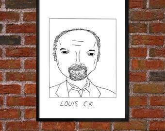 Badly Drawn Louis CK Poster