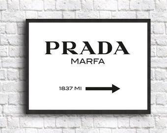 Prada Marfa Wall Art Prada Marfa Poster Prada Poster Prada Wall Art Fashion Wall Art (Sizes from 5x7 to 50cm x 70cm)