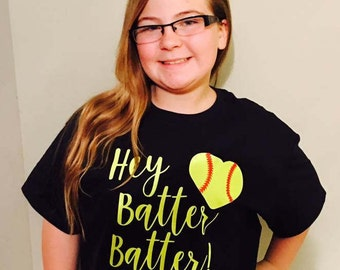 Hey Batter Batter ...Cool shirt...Hipster Kids...softball Shirts...Funny kids Shirts...Adult  Shirts...Kids Shirts with words...Summertime