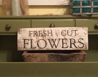 White Washed Fresh Cut Flowers Sign, Garden Sign