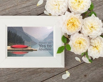 Always Say Yes to Adventures Print