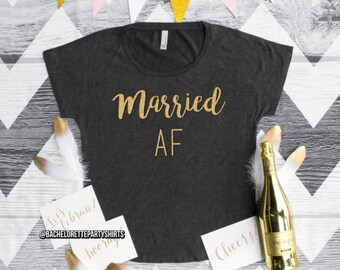 Married AF, Off the Shoulder Women's Top, Bride, Bridesmaid, Party, Shirts, Friends, Gift, Marriage, Wedding, Fast Shipping, Customizable