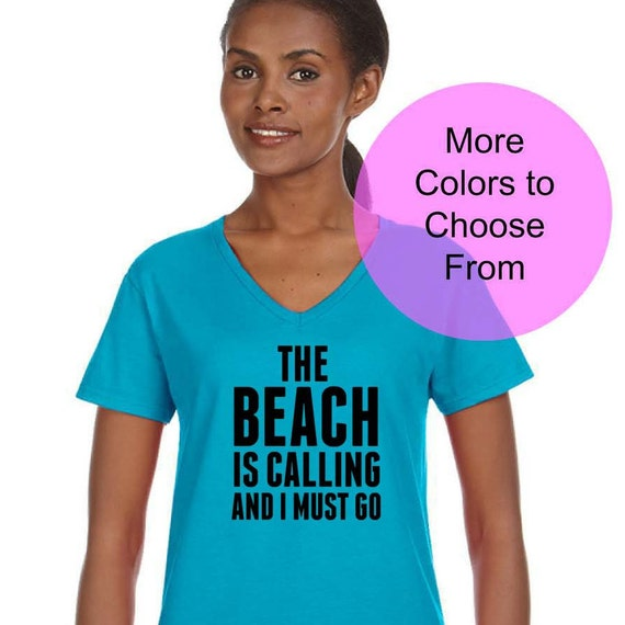 Call Out My Name By The Weekend: The Beach Is Calling And I Must Go. Cute Beach Shirt Beach