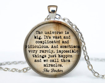 Doctor Who quote necklace Dr Who pendant Dr Who jewelry the universe is big Gallifreyan Time Lord