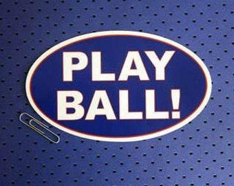 Play Ball Bumper Sticker