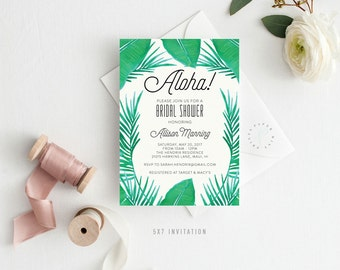 Printable Bridal Shower Invitation || Aloha, Tropical, Luau, Fun, Leaves, Palm Leaves