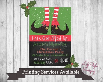 Lets Get Elfed Up - Holiday Party Invitation - Christmas Party Invitation - Elfed Up Invitation - Christmas Party - Holiday - Santa
