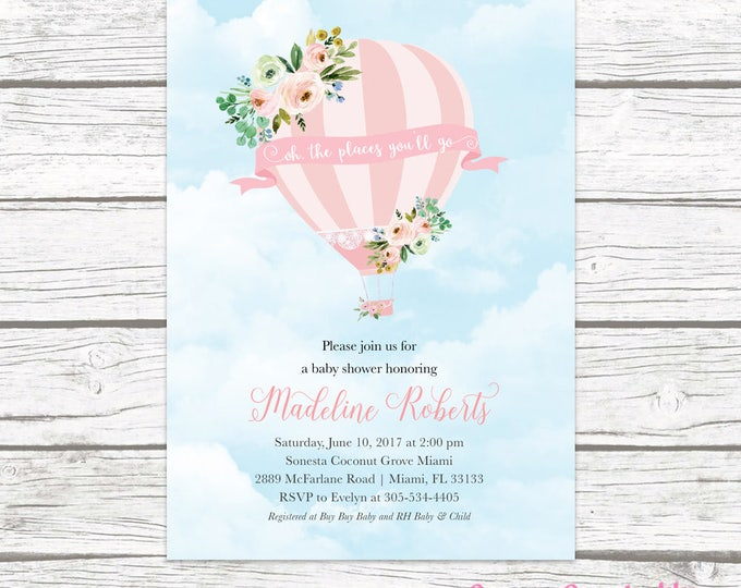 Hot Air Balloon Baby Shower Invitation, Hot Air Balloon Invitation, Oh The Places You'll Go, Floral Baby Shower Invite Girl, Printable