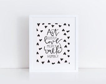 Act Justly, Love Mercy, Walk Humbly Print Micah 6:8 Scripture Wall Art