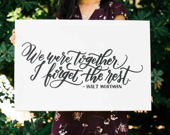 We Were Together FREE SHIPPING Handlettered Modern Calligraphy Quote Print Walt Whitman Quote Canvas Wall Art Digital Download INCLUDED