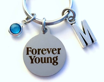Forever Young Key Chain, Gift for Birthday Present KeyChain, Old Timer Keyring Jewelry Initial Birthstone letter 40 50 60 65 70 75 Funny