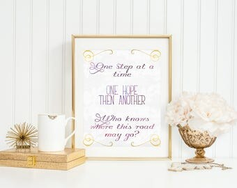 One step at a time, one hope then another, printable quote, digital download, anastasia quote, anastasia decor, broadway quotes, quote art