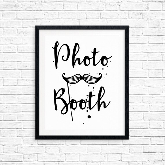 Printable Wedding Sign, Photo Booth, Reception Signs, Table Decorations, Typography Quote, Digital Download Print, Quote Printables